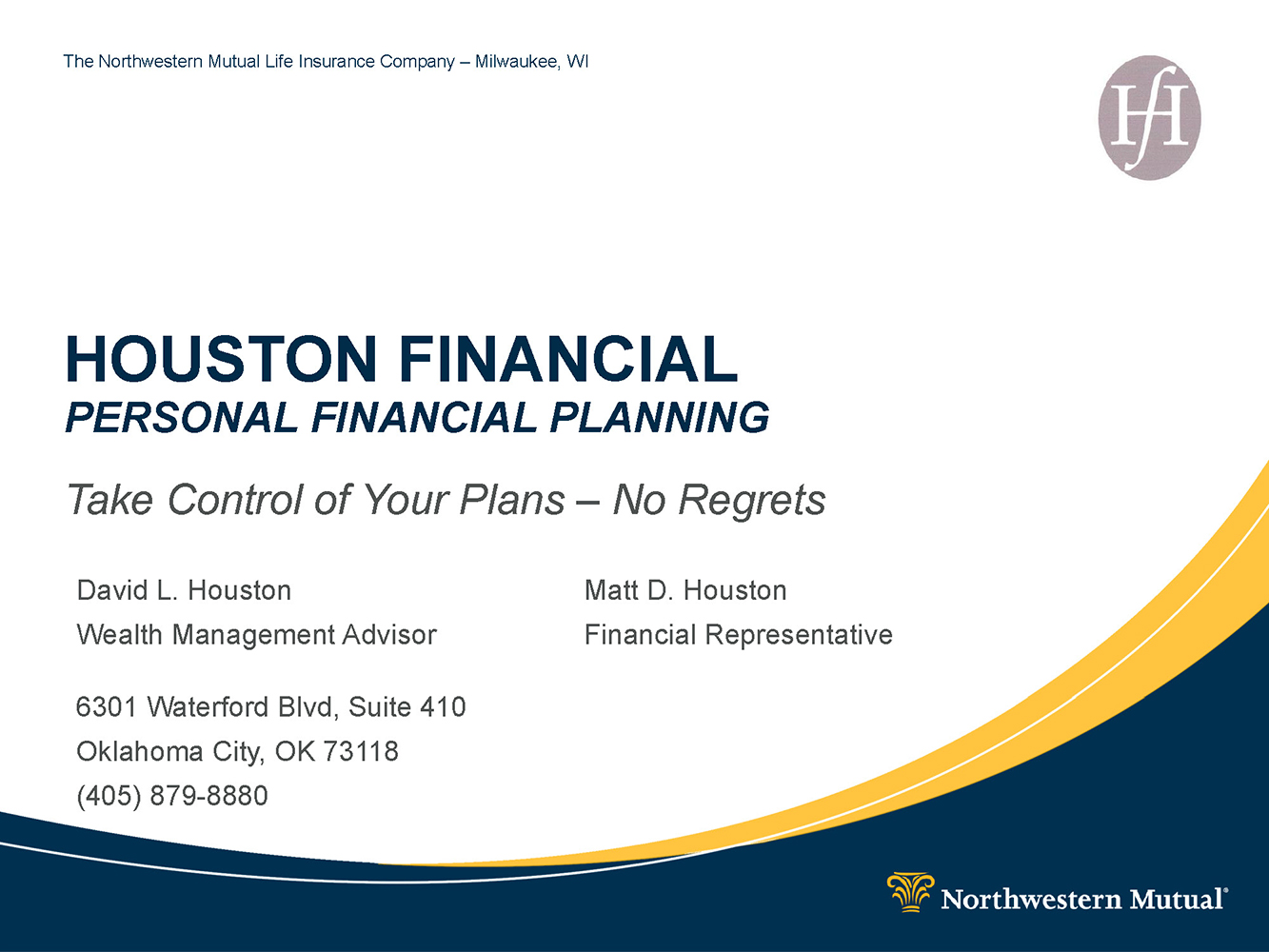 Houston Financial Value Proposition